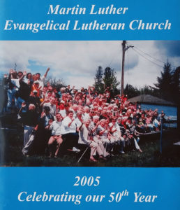 2005 Celebrating our 50th Year: Martin Luther Evangelical Lutheran Church Wolf S, Kleinau K, Martin Luther Evangelical Lutheran Church, printed by LifeTouch Church Directories and Portraits, 2005. 20 pages.