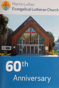 Martin Luther Evangelical Lutheran Church 60th Anniversary Muller M, Koo Tze Mew K, Schweiger I, Bock C, Schweiger S, Grammenz L, Martin Luther Evangelical Lutheran Church, [printed in house?], 2016. 51 pages.