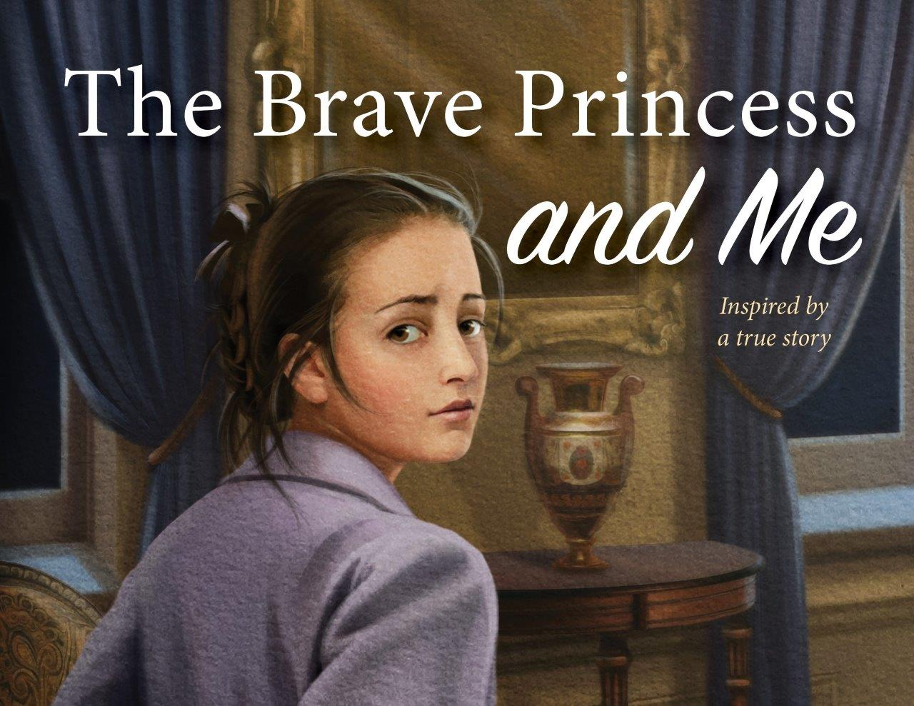 The Brave Princess And Me -HEW2019 Picture Book Cover Author Kathy Kacer