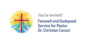 CANCELLED -Godspeed And Goodbye To Pastor Christian Ceconi On March 22 At 3:00 Pm