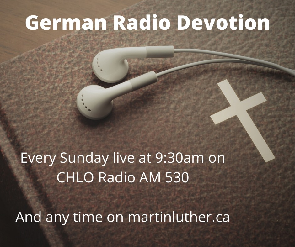 Weekly radio devotion Martin Luther Evangelical Lutheran Church