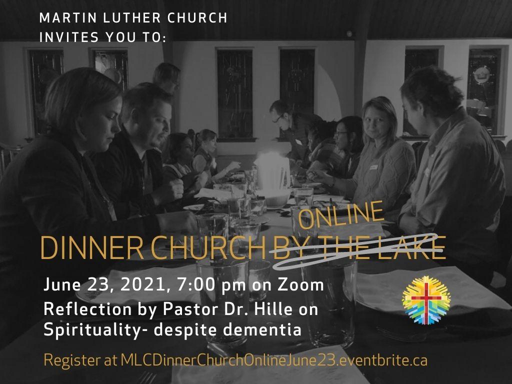 Sie Sind Zur Dinner-Church Am 23. Juni Herzlich Eingeladen. Thema: Spiritualität Trotz Demenz